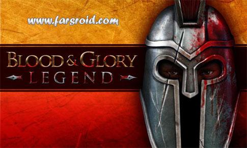 دانلود BLOOD & GLORY: LEGEND - بازی خون و افتخار اندروید + دیتا