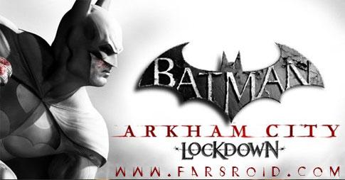 دانلود Batman: Arkham City Lockdown 1.0.1 - بازی بتمن اندروید + دیتا