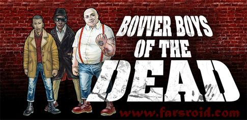 دانلود Bovver Boys Of The Dead - بازی اکشن اندروید + دیتا