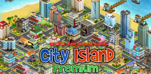 دانلود City Island Premium 1.0.0 - بازی جدید سیتی ایسلند اندروید
