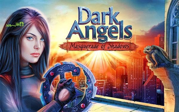 دانلود Dark Angels - بازی ماجرایی فرشته های تاریکی اندروید + دیتا