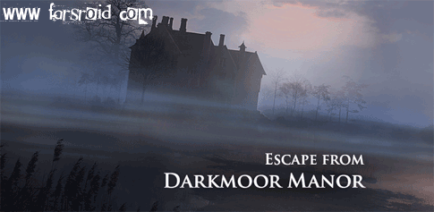 دانلود Darkmoor Manor Paid - بازی جدید فکری ماجرایی اندروید