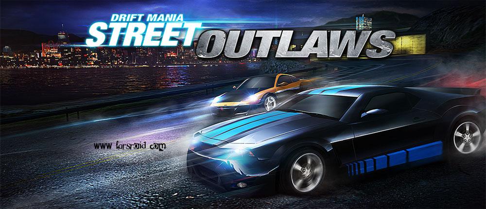 دانلود Drift Mania: Street Outlaws - بازی رالی اندروید + دیتا !