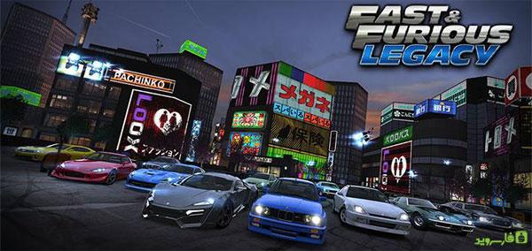 دانلود Fast & Furious: Legacy - بازی مسابقات اتومبیلرانی سریع و آتشین اندروید + دیتا