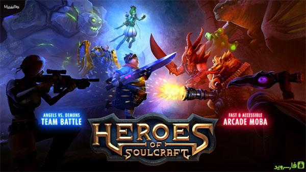 دانلود Heroes of SoulCraft - MOBA - بازی اکشن اندروید + دیتا