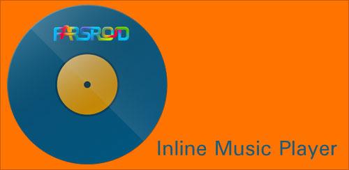 دانلود Inline Music Player - موزیک پلیر سبک وزن اندروید