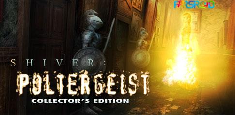 دانلود Shiver: Poltergeist CE Full - بازی سفر به انگلیس اندروید + دیتا