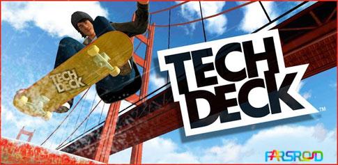 دانلود Tech Deck Skateboarding - بازی اسکیت بورد اندروید !