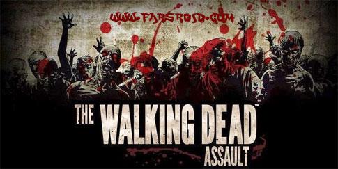 دانلود The Walking Dead: Assault - بازی قدم زدن مردگان اندروید
