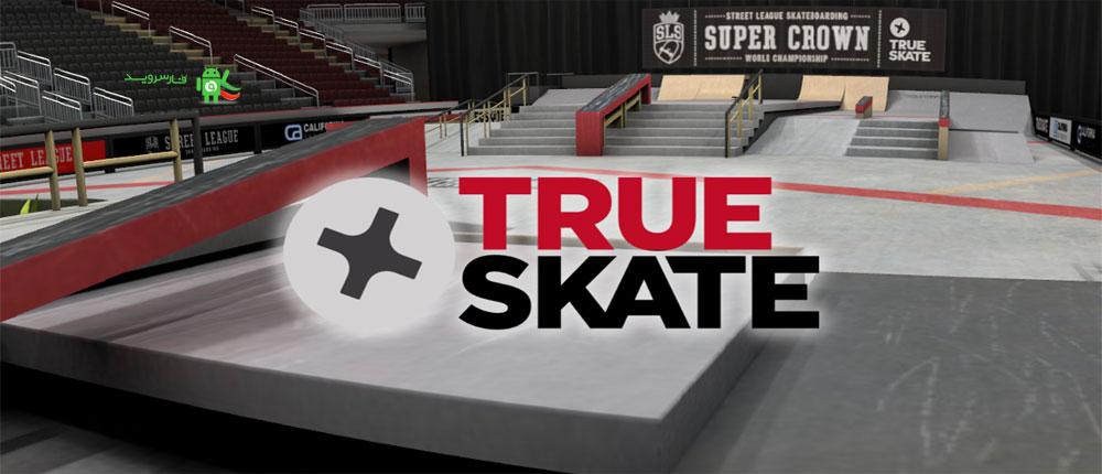 دانلود True Skate 1.01 - بازی اسکیت واقعی اندروید