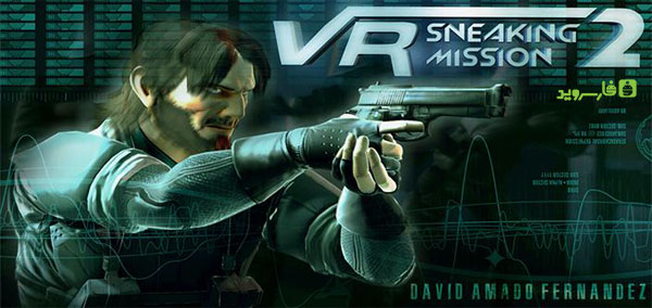 دانلود Vr Sneaking Mission 2 - بازی ماموریت های مخفی اندروید + دیتا