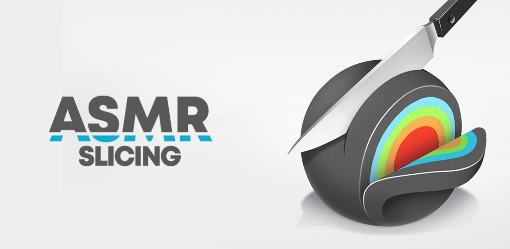 ASMR Slicing