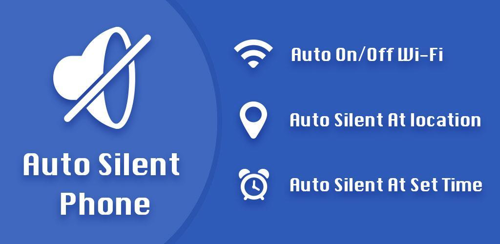 Auto Silent Mode - Automatically Silence Phone PRO