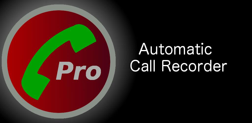 Automatic Call Recorder Pro
