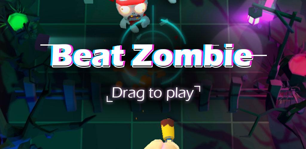 Beat Zombie : Rhythm Shooting