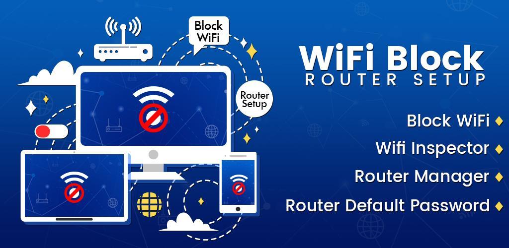 Block WiFi – Router Admin Setup