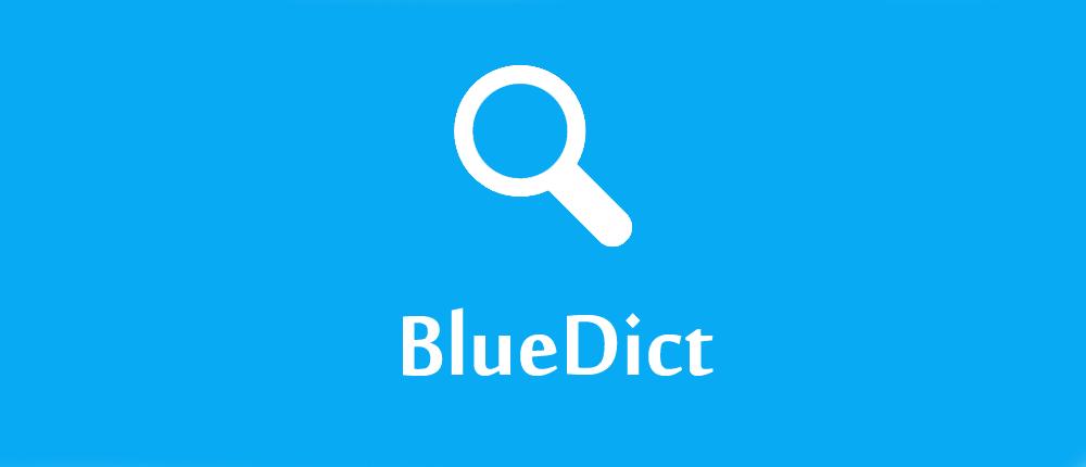 BlueDict + Database - دیکشنری انگلیسی به فارسی اندروید