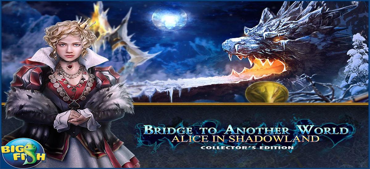 Bridge Another World: Alice in Shadowland Full
