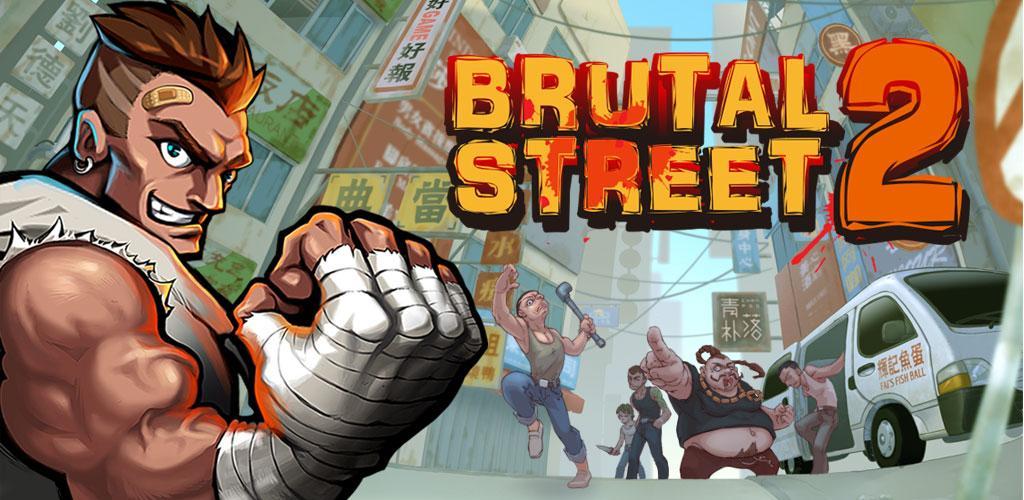Brutal Street 2