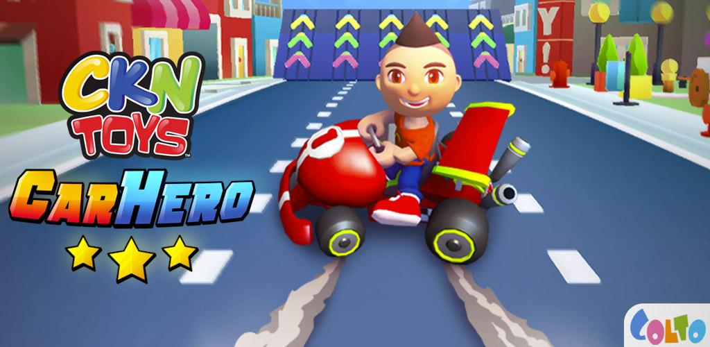 CKN Toys: Car Hero