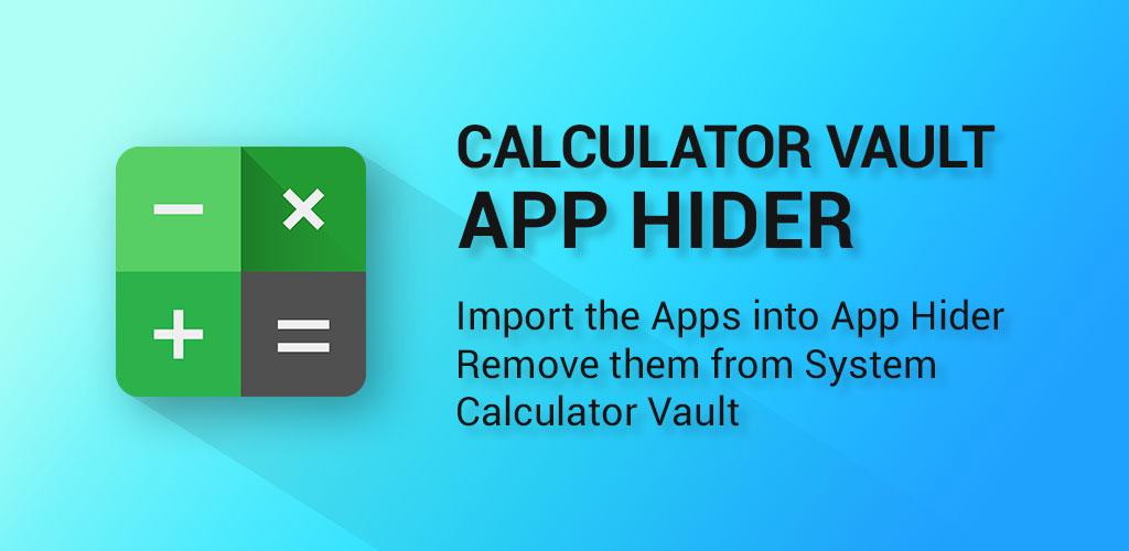 Calculator Vault App Hider - Hide Apps