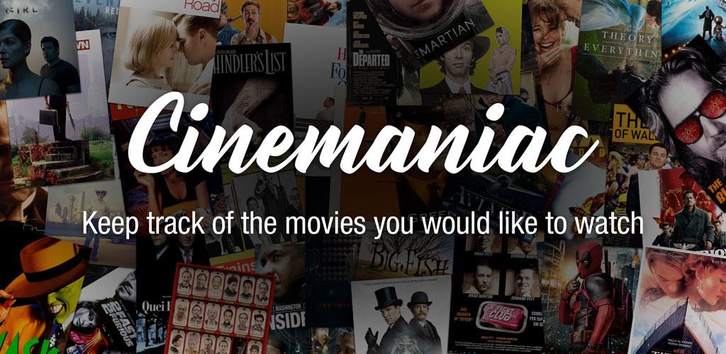 Cinemaniac - Movies To Watch