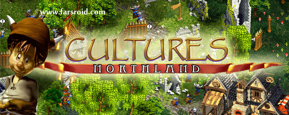 """دانلود Cultures: Northland 1.0 - بازی فوق العاده """"تمدن: سرزمین شمالی"""" اندروید + دیتا"""
