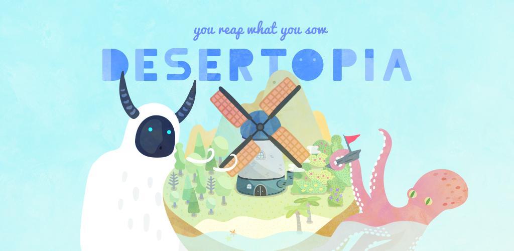 DESERTOPIA Android Games