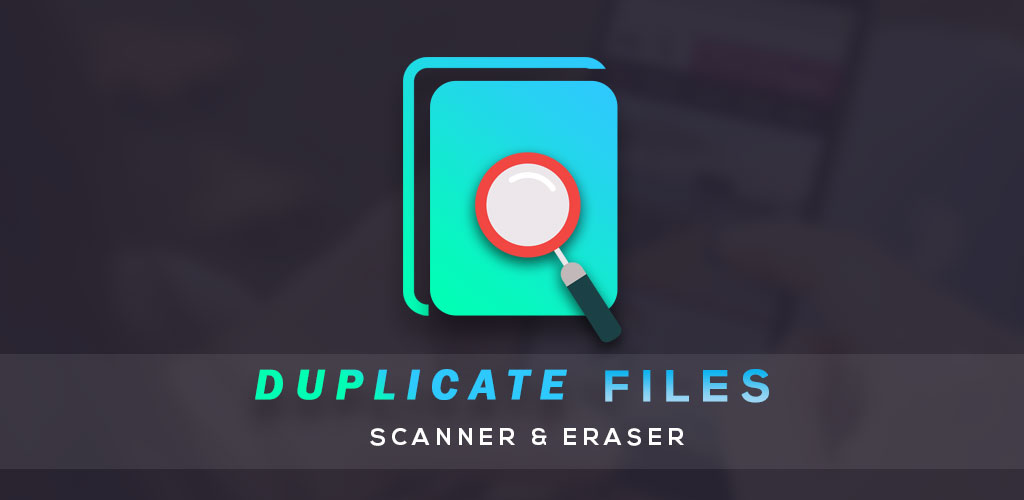 Duplicate File Scanner & Eraser Full