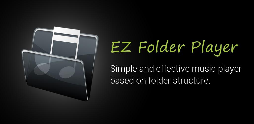EZ Folder Player دانلود EZ Folder Player 1.2.9 – موزیک پلیر پوشه ای فوق العاده آندروید!