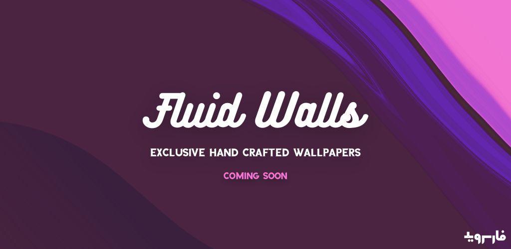 Fluid Walls - 4K Liquid Style Wallpapers