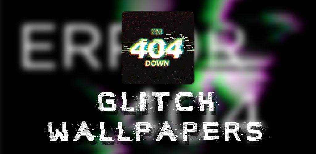 Glitch Wallpapers (Glitch Backgrounds)