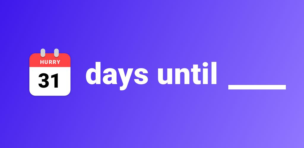 Hurry - Countdown to Birthday/Vacation Full