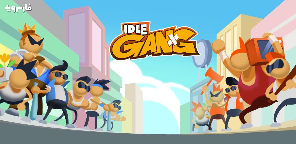 Idle Gang