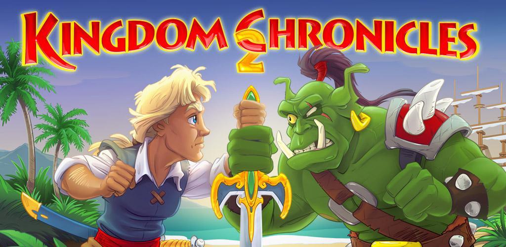 Kingdom Chronicles 2 Full