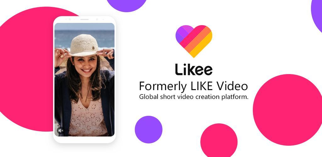 Likee - Formerly LIKE Video