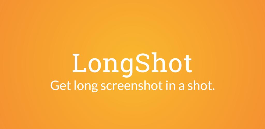 LongShot for long screenshot
