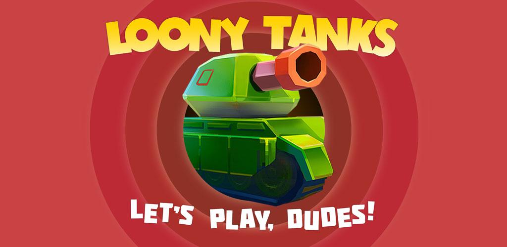 دانلود Loony Tanks 1.2.0 - بازی آرکید