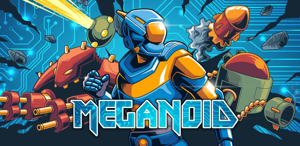 Meganoid (2017)