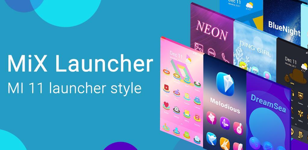MiX Launcher V2 for Mi Launcher