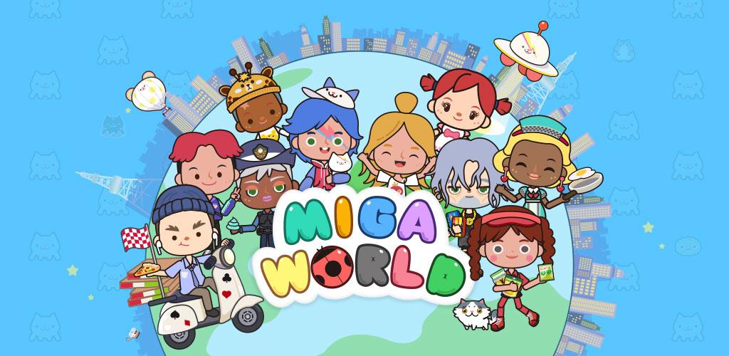 Miga Town My World