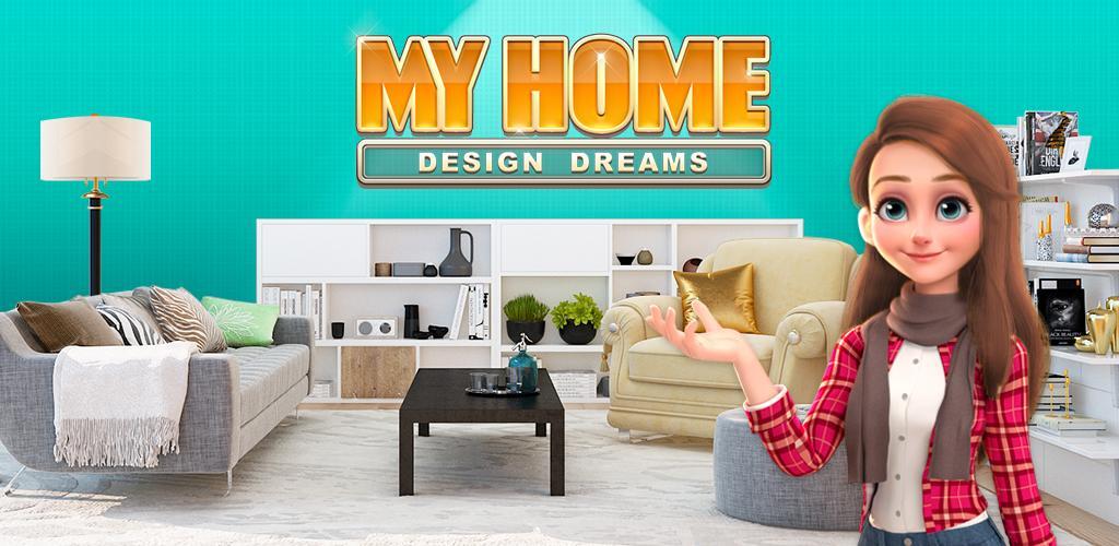 My Home: Design Dreams