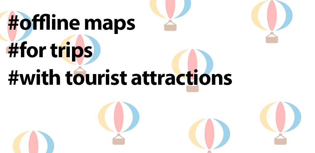 Offline Maps for Travelers - Aerostat Maps
