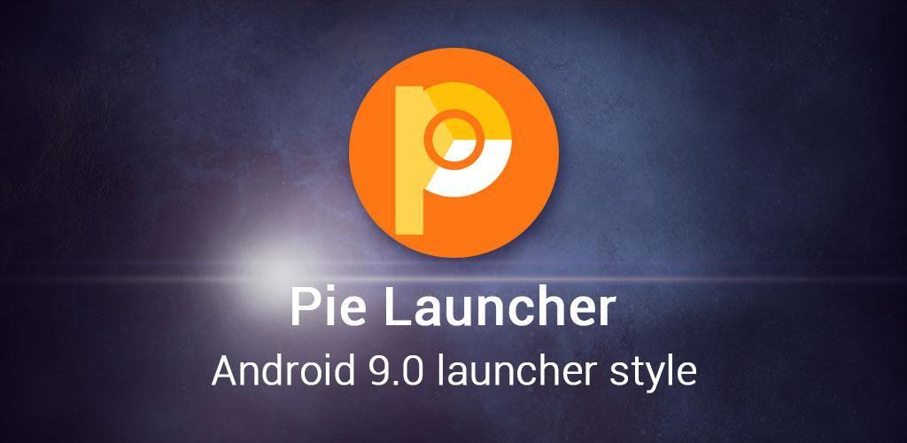 Pie Launcher 2020