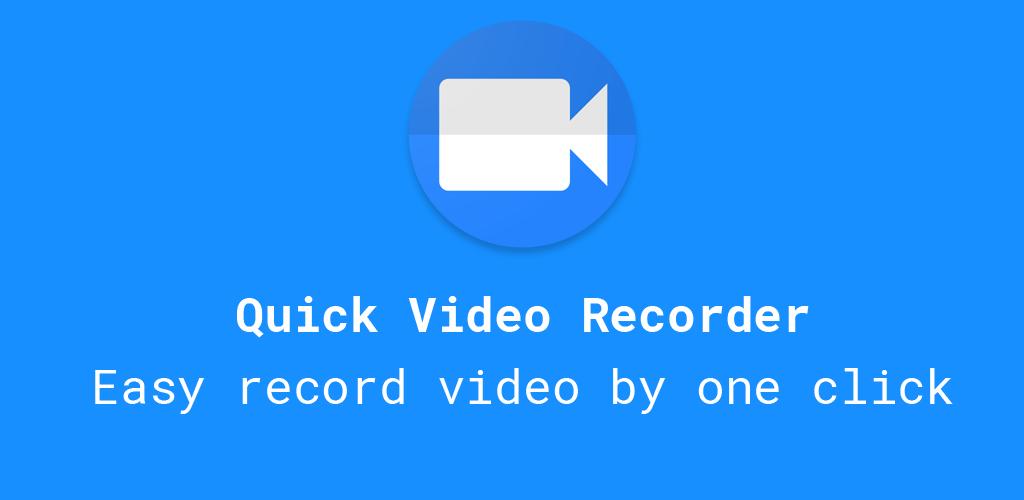 Quick Video Recorder Pro
