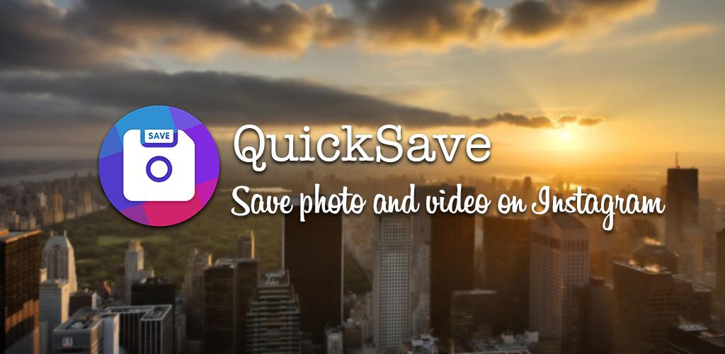 QuickSave for Instagram - Downloader and Repost Premium