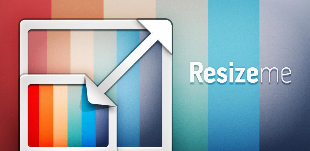 Resize Me! - Photo resizer Full