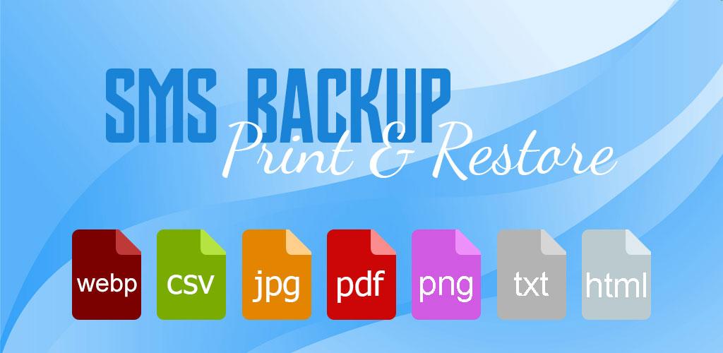 SMS Backup, Print & Restore -Export PDF,HTML,CSV PRO