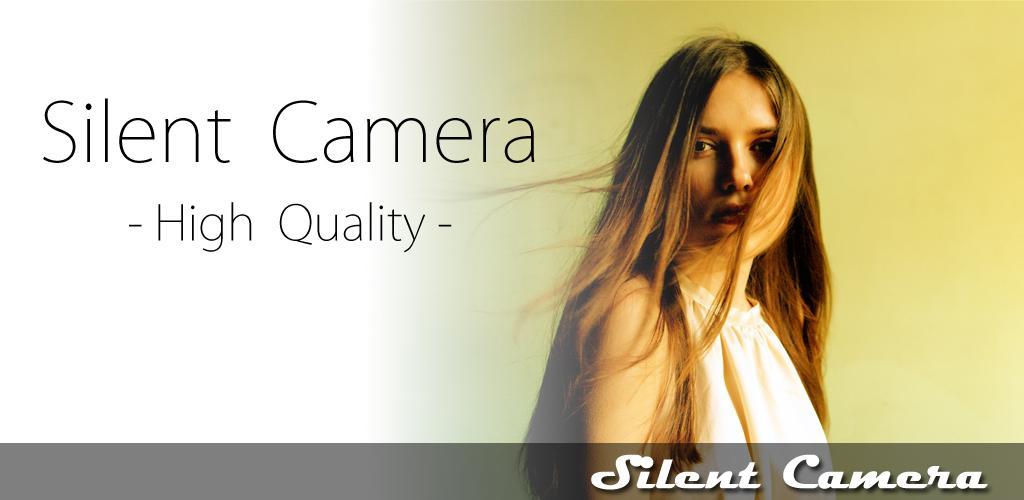 Silent Camera [High Quality] Premium