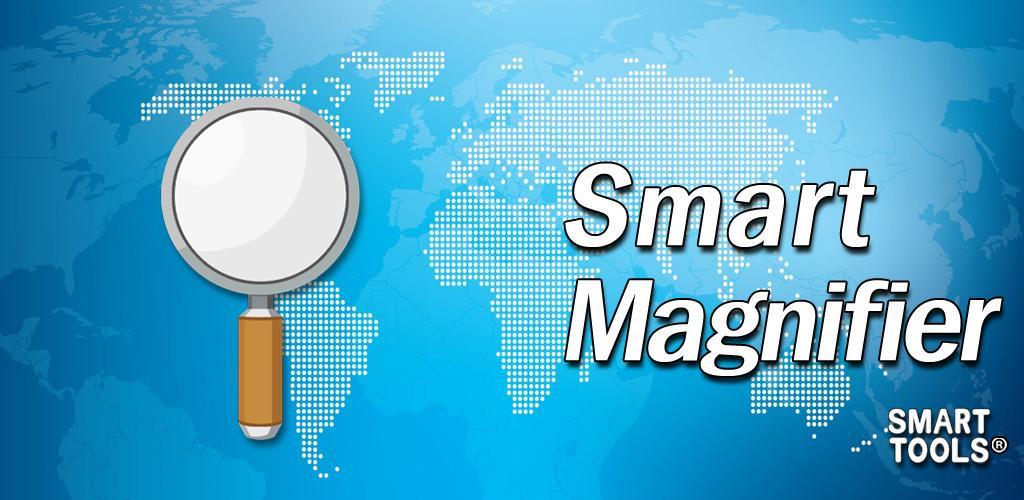 Smart Magnifier